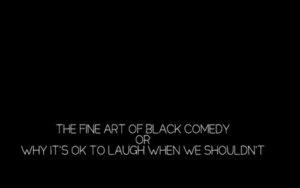 Black Comedy in Film