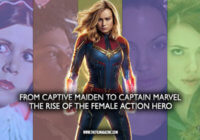 From Captive Maiden to Captain Marvel – The Rise of the Female Action Hero