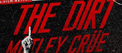 The Dirt Netflix Movie