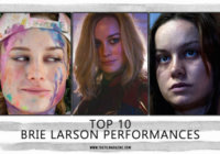 Top 10 Brie Larson Performances