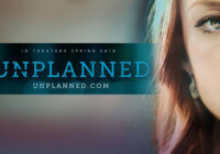 Unplanned (2019) Review