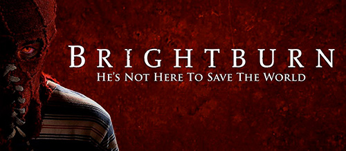 Brightburn 2019 Movie Review