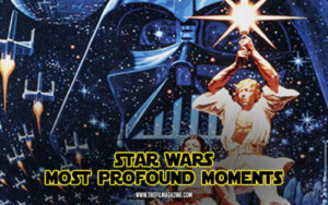 Profound Star Wars Moments