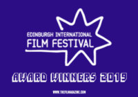 Edinburgh International Film Festival Award Winners 2019 – Full List