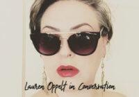 """""""I'm A Weirdo Builder"""" – Costume Designer Lauren Oppelt In Conversation"""