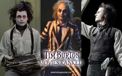 Punto alegría Deudor  Tim Burton Movies Ranked   The Film Magazine