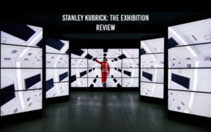 Stanley Kubrick: The Exhibition - Review