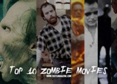 Top 10 Zombie Movies