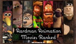 Aardman Animation Movies Ranked