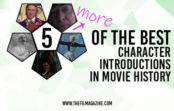 Katie Doyle's 5 More of the Best Character Introductions in Movie History