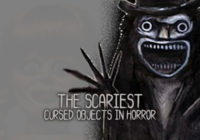 Possessed By My Possessions: The Scariest Cursed Objects In Horror
