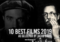 10 Best Films 2019: Jacob Davis