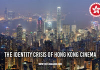 The Identity Crisis of Hong Kong Cinema