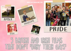 5 British and Irish Films That Don't 'Bury Their Gays'
