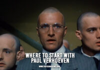 Where to Start with Paul Verhoeven