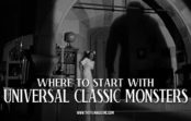 Where to Start with Universal Classic Monsters