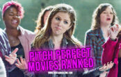 Pitch Perfect Movies Ranked