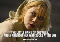 The Little Game of Dogville, and a Philosopher Who Sucks at His Job