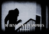 10 Best Movie Vampires