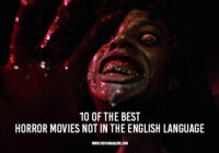 10 of the Best Horror Movies Not in the English Language