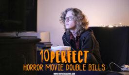 10 Perfect Horror Movie Double Bills