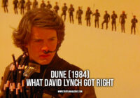 Dune (1984) – What David Lynch Got Right
