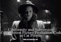 The Subversion of the Motion Picture Production Code in Cat People