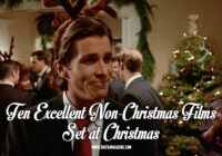10 Excellent Non-Christmas Films Set at Christmas