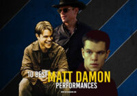 10 Best Matt Damon Performances