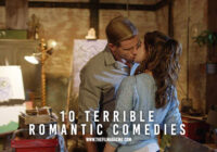 10 Terrible Romantic Comedies
