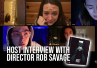 "Host Interview With Director Rob Savage: ""It Was Jemma's Fault"""