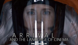Arrival and the Language of Cinema