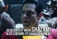 DC's Lightest Movie, Shazam!, Also Contains Its Darkest Moment