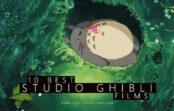 10 Best Studio Ghibli Films